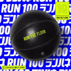 RUN THE FLOOR feat Miliyah and sway: Run 100