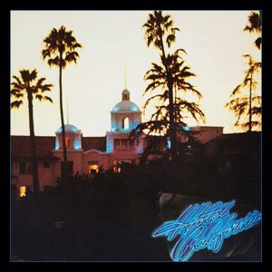 Eagles: Hotel California (40th Anniversary Expanded Edition)