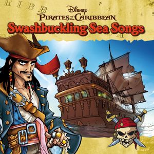 Various Artists: Pirates Of The Caribbean - Swashbuckling Sea Songs