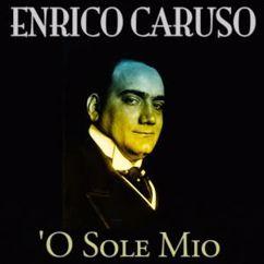 Enrico Caruso: 'O sole mio