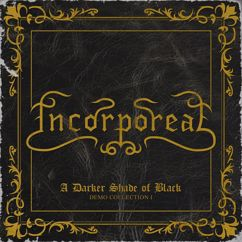 Incorporeal: A Darker Shade of Black (Preludium)