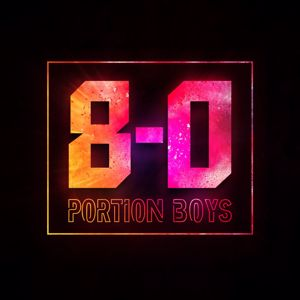 Portion Boys: 8-0