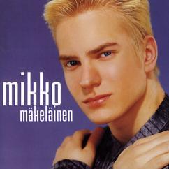 Mikko Mäkeläinen: Mikko Mäkeläinen