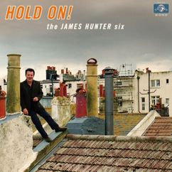 James Hunter Six: Hold On