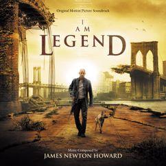 James Newton Howard: I Am Legend (Original Motion Picture Soundtrack)