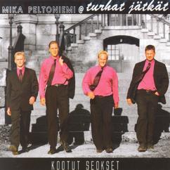 Mika Peltoniemi @ Turhat Jätkät: Kootut Seokset