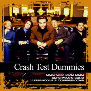 Crash Test Dummies: Collections