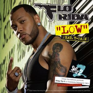 Flo Rida, T-Pain: Low (feat. T-Pain)