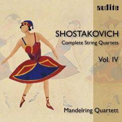 Mandelring Quartett: Shostakovich: Complete String Quartets, Vol. IV