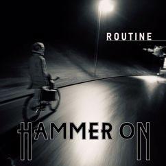 Hammer On: Routine