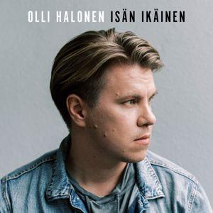 Olli Halonen: Isän ikäinen