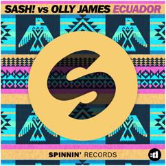 SASH! vs Olly James: Ecuador