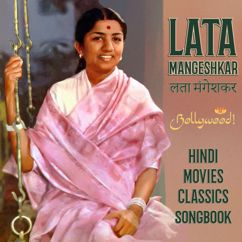 Lata Mangeshkar: Bollywood. Hindi Movies Classics Songbook