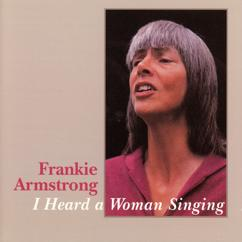 Frankie Armstrong: The Ballad Of Erica Levine
