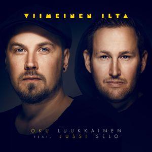 DJ Oku Luukkainen, Jussi Selo: Viimeinen Ilta