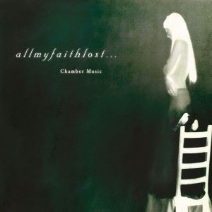 All My Faith Lost ...: Chamber Music