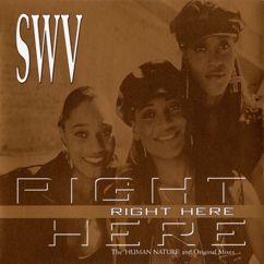 "SWV: Right Here (7"" Radio Edit)"