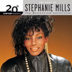 Stephanie Mills: 20th Century Masters: The Millennium Collection: Best Of Stephanie Mills