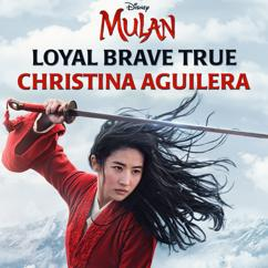 Christina Aguilera: Loyal Brave True