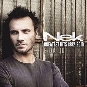 Nek: Greatest Hits 1992-2010 E da qui