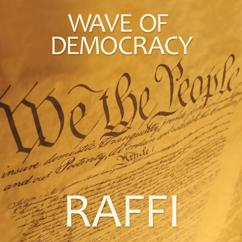 Raffi: Wave Of Democracy