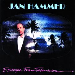 Jan Hammer: Escape From Television