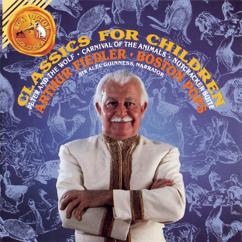Arthur Fiedler: Classics For Children - Prokofiev: Peter And The Wolf / Saint-Saëns: Carnival Of The Animals / Tchaikovsky: Nutcracker Suite