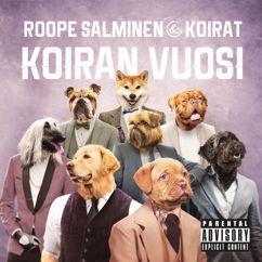 Roope Salminen & Koirat: setä puhuu, setä puhuu (skit)