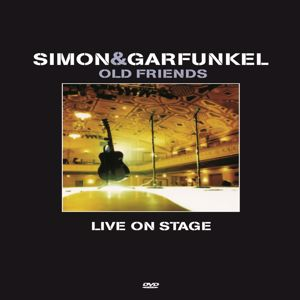 Simon & Garfunkel: Old Friends Live On Stage