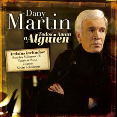 Dany Martin: Todos Aman a Alguien
