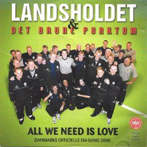 All We Need Is Love - Landsholdet & Det Brune Punk... | Musa24.fi mp3 musiikkikauppa netissä