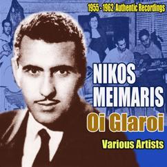 Various Artists: Oi Glaroi. Songs by Nikos Meimaris, 1955-1962 Authentic Recordings