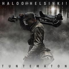 Haloo Helsinki!: Tuntematon