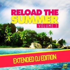 Various Artists: Reload the Summer Vol. 3 (Extended DJ-Edition)