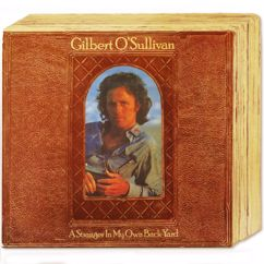 Gilbert O'Sullivan: A Stranger In My Own Back Yard (Deluxe Edition)