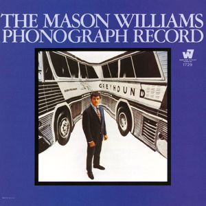 Mason Williams: The Mason Williams Phonographic Record