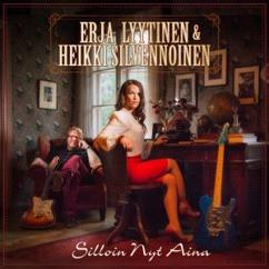 Erja Lyytinen & Heikki Silvennoinen: Silloin Nyt Aina
