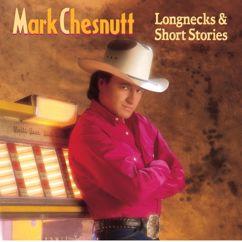 Mark Chesnutt: It's Not Over (If I'm Not Over You) (Album Version)