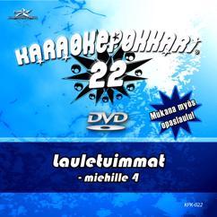 Eri esittäjiä: Karaokepokkari 22 - Lauletuimmat Miehille 4