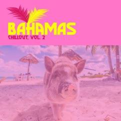 Various Artists: Bahamas Chillout, Vol. 2