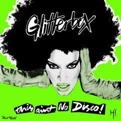 Melvo Baptiste: Glitterbox - This Ain't No Disco