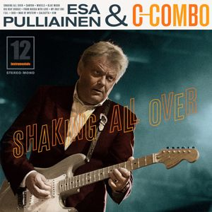 Esa Pulliainen C-Combo: Shaking All Over