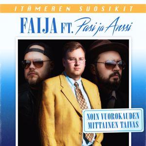 Faija: Noin vuorokauden mittainen taivas (feat. Pasi ja Anssi)