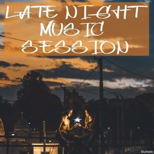 Various Artists: Late Night Music Session