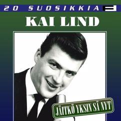 Kai Lind: 20 Suosikkia / Jäitkö yksin sä nyt