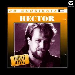 Hector: 20 Suosikkia / Yhtenä iltana