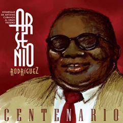 Various Artists: Arsenio Rodríguez, Centenario (Remasterizado)