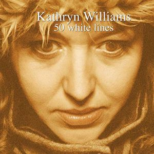 Kathryn Williams: 50 White Lines