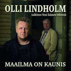 Olli Lindholm: Maailma on kaunis