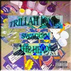 TRILLAH JONES feat. The Heads: Swaggin